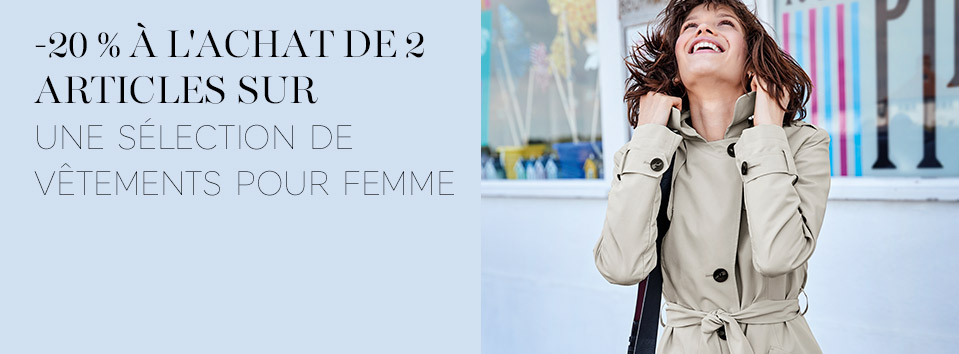 -20 % à l'achat de 2 articles sur une sélection de vêtements pour femme